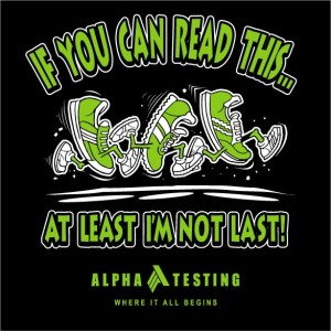 Alpha Testing, Inc. - Team Shirt for Form Follows Fitness 5K - 2014